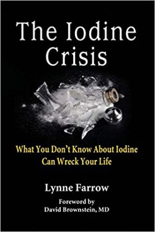 Farrow, L - The Iodine Crisis (2nd Hand)